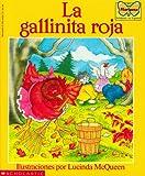La gallinita roja: (Spanish language edition of The Little Red Hen) (Mariposa, Scholastic En Espa Nol) (Spanish Edition)