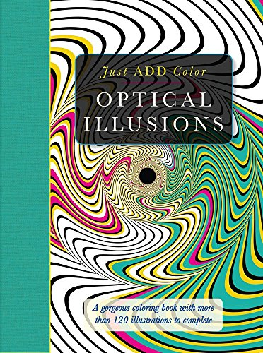 Optical Illusions: A Gorgeous Coloring Book with More