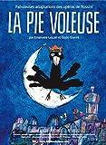 "Afficher ""Pie voleuse (La)"""