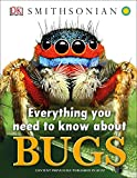 img - for Everything You Need to Know About Bugs book / textbook / text book