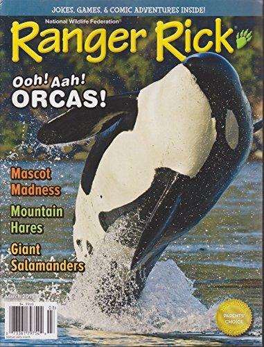 Ranger Rick Magazine March 2015 (Ranger Rick Magazine)