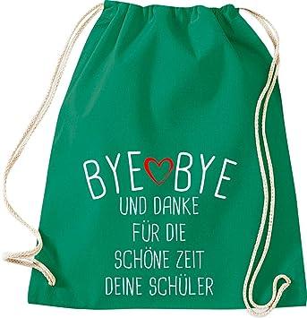 Shirtinstyle Gimnasio, Bye Bye y Danke para Die Schöne Zeit ...