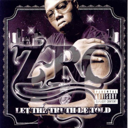 Z-ro let the truth be told download album