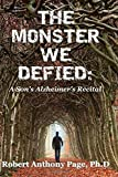 The Monster We Defied, Robert Anthony, Robert Page,, 1497389291