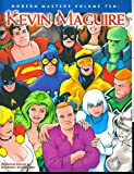 Modern Masters Volume 10: Kevin Maguire (Modern Masters (TwoMorrows Publishing))