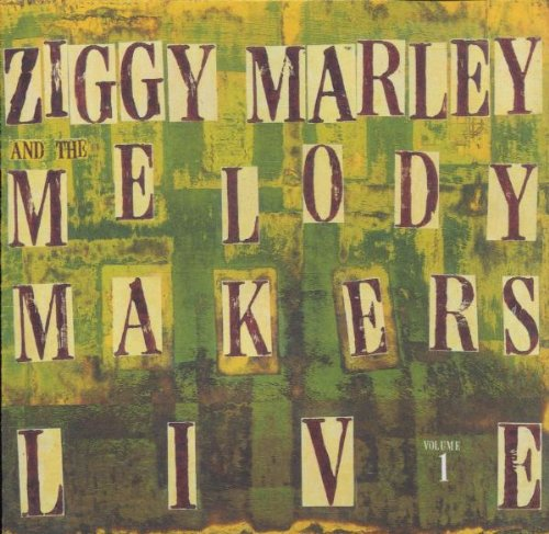 Ziggy Marley & The Melody Makers Live 1 by Elektra / Wea