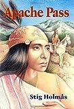 Apache Pass, Stig Holmas, 1571400117