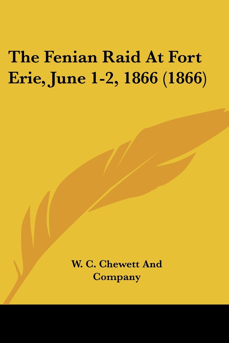 Download The Fenian Raid At Fort Erie, June 1-2, 1866 (1866) PDF