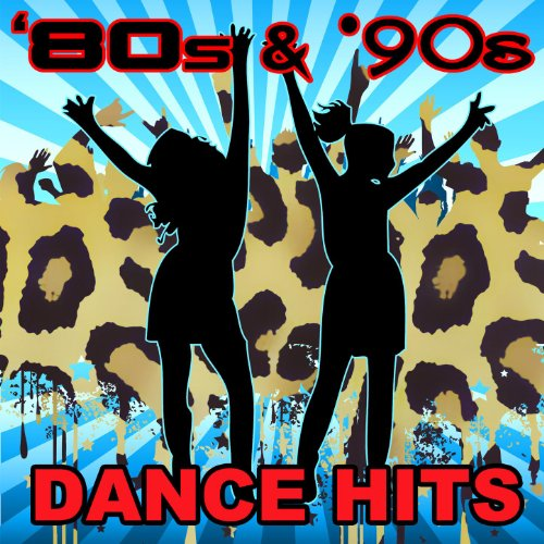 80s & '90s Dance Hits (Re-Reco...