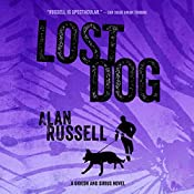 Lost Dog: A Gideon and Sirius Novel, Book 3   Alan Russell
