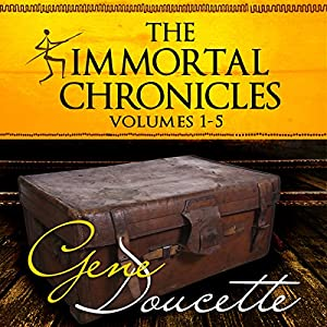 The Immortal Chronicles, Volumes 1 - 5 Audiobook