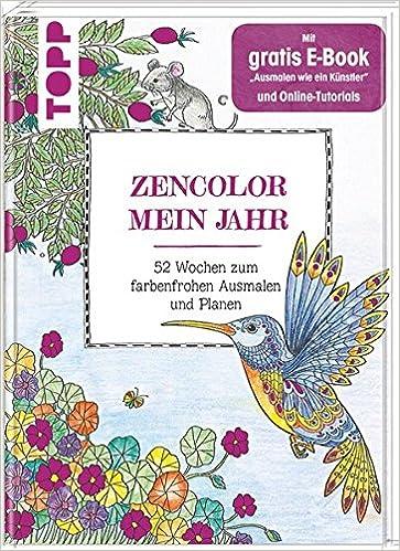 Zencolor Mein Jahr 52 Wochen Zum Farbenfrohen Ausmalen Planen