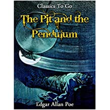 The Pit and the Pendulum (Classics To Go)