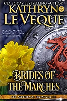 Brides of the Marches: Five Medieval England Scotland Wales Romances by [Le Veque, Kathryn]