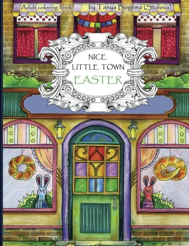 Nice Little Town Easter: Adult Coloring Book (Coloring pages for relaxation, Stress Relieving Coloring Book)]()