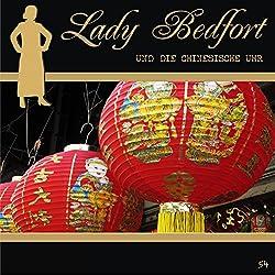 Die chinesische Uhr (Lady Bedfort 54)