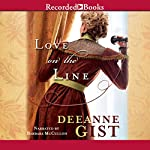 Love on the Line | Deeanne Gist
