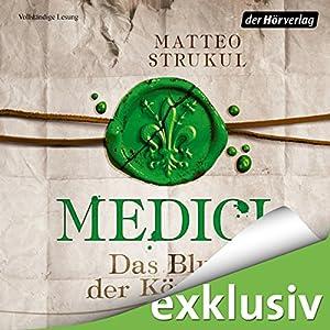 Medici: Das Blut der Königin (Die Medici 3) Hörbuch