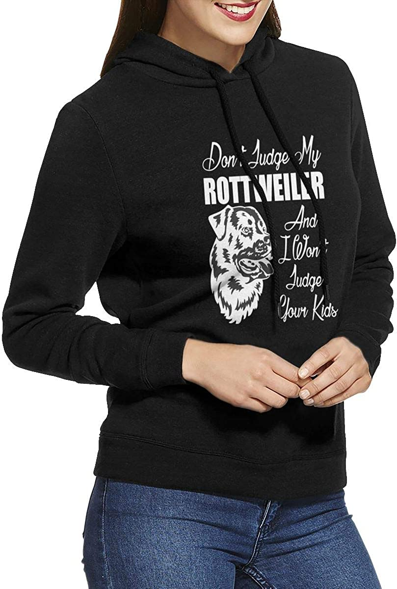Don/â/€t Judge My Rottweiler Womens Pullover Hoodie Long Sleeve Hooded Sweatshirts