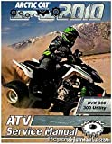 2258-568 2010 Arctic Cat 300 DVX Utility ATV Service Manual