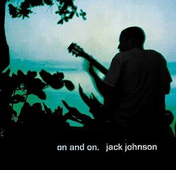 """Résultat de recherche d'images pour """"jack johnson on and on"""""""