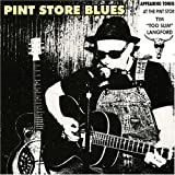 Pint Store Blues