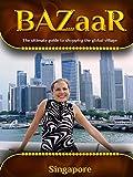 BAZaar - Singapore
