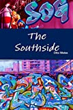 img - for The Southside book / textbook / text book