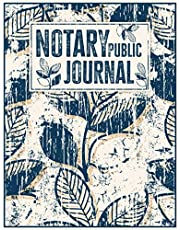 Notary Public journal: Perfect Log Book to Record Notarial Acts with Space for 2 Entries per Page (202 Total Entries) | Leaves Vintage Pattern.