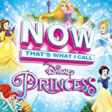 Music - Now That's What I Call Disney Princess / Various