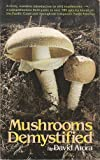 Mushrooms Demystified, David Arora, 0898150094