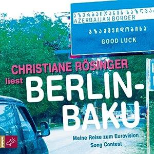 Berlin - Baku Hörbuch
