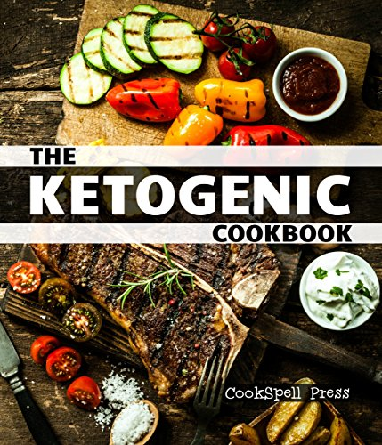 The Ketogenic Cookbook: 180+ LOW CARB, GRAIN-FREE, GLUTEN-FREE, PALEO RECIPES by CookSpell Press