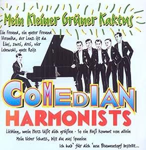 comedian harmonists the comedian harmonists mein kleiner gruener kaktus music. Black Bedroom Furniture Sets. Home Design Ideas