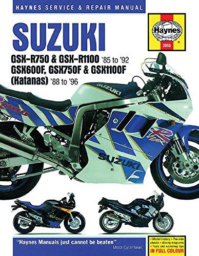 Suzuki GSX-R750 & GSX-RR1100 85 to 92: GSX600F, GSX750F & GSX1100F (Katanas) 8 to 96 (Haynes Service & Repair Manual) (Katana Gsx1100f)