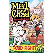 Mal and Chad: Food Fight! by Stephen McCranie (2012-01-19)