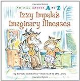 Izzy Impala's Imaginary Illnesses, Barbara deRubertis, 1575653133