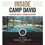 Inside Camp David: The Private World of the Presidential Retreat | Michael Giorgione