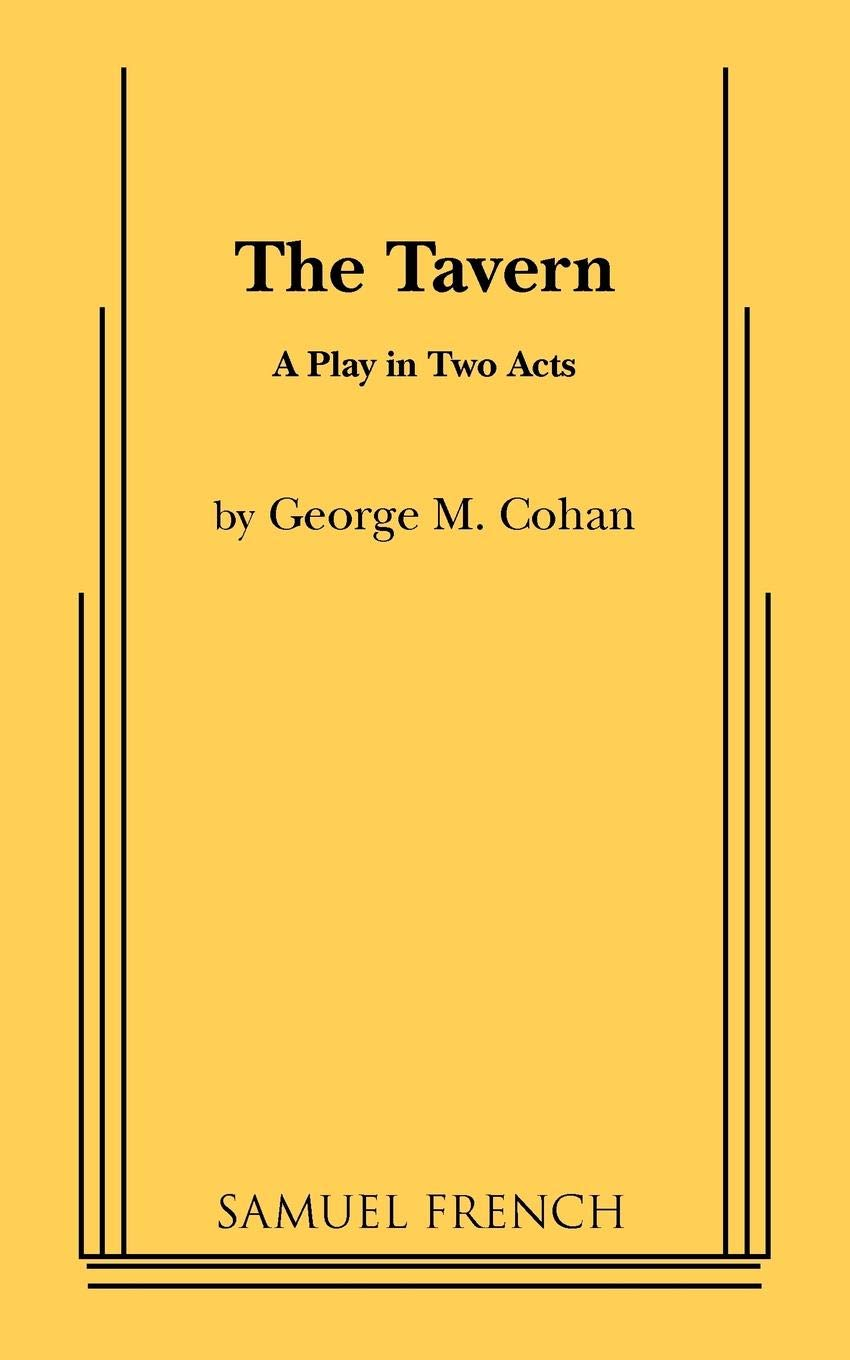 The Tavern: A Play in Two Acts ebook