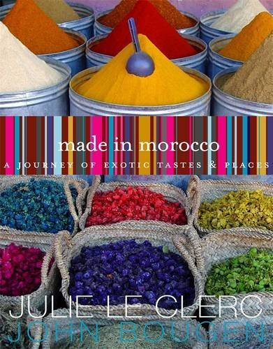 Made in Morocco by Julie Le Clerc, John Bougen
