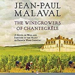 The Winegrowers of Chantegrêle