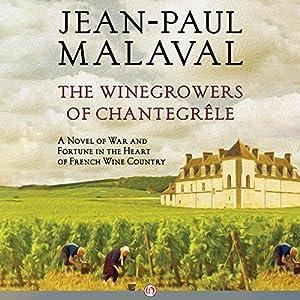 The Winegrowers of Chantegrêle Audiobook