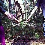 Sending Jack off to Jesus: A Southern Thing, Book 2   Sara York