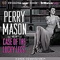 Perry Mason and the Case of the Lucky Legs: A Radio Dramatization Radio/TV von Erle Stanley Gardner, M. J. Elliott Gesprochen von: Jerry Robbins,  The Colonial Radio Players