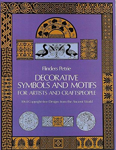DECORATIVE SYMBOLS AND MOTIFS FOR ARTISTS AND CRAFTSPEOPLE (Symbols Decorative)