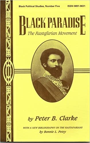 Black Paradise: The Rastafarian Movement (Black Political Studies)