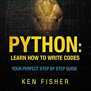 Python: Learn How to Write Codes Audiobook
