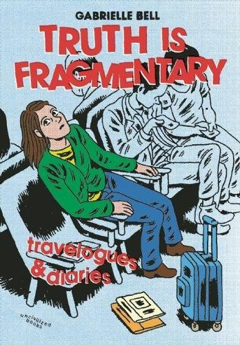 Download Truth is Fragmentary: Travelogues & Diaries pdf epub