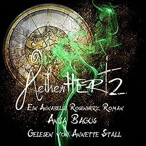 Ætherhertz: Ein Annabelle Rosenherz-Roman (Ætherwelt 1) Hörbuch