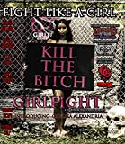 Girlfight: Fight Like a Girl: An Ohio Model Massacre [Blu-ray]